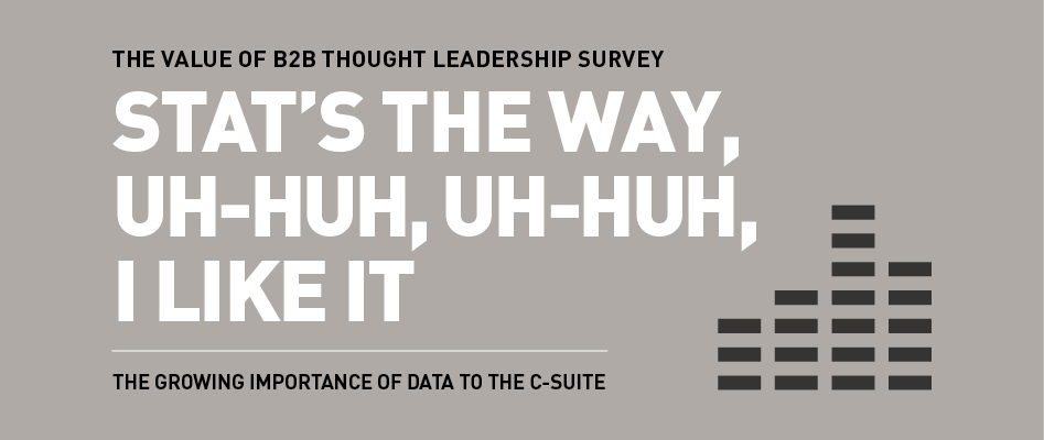 The Value of Thought Leadership Survey 2018 - The Growing Importance of Data